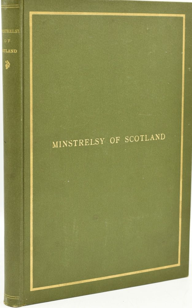 THE MINSTRELSY OF SCOTLAND. 200 SCOTTISH SONGS, ADAPTED TO THEIR TRADITIONAL AIRS; ARRANGED FOR VOICE WITH PIANOFORTE ACCOMPANIMENT, AND SUPPLEMENTED WITH HISTORICAL NOTES. Alfred Moffat.