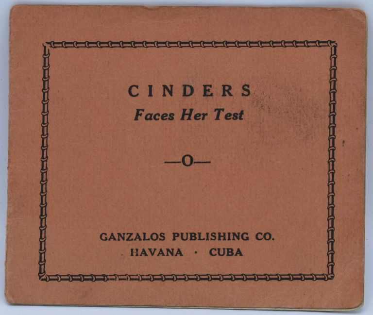 [TIJUANA BIBLE] CINDERS FACES HER TEST.