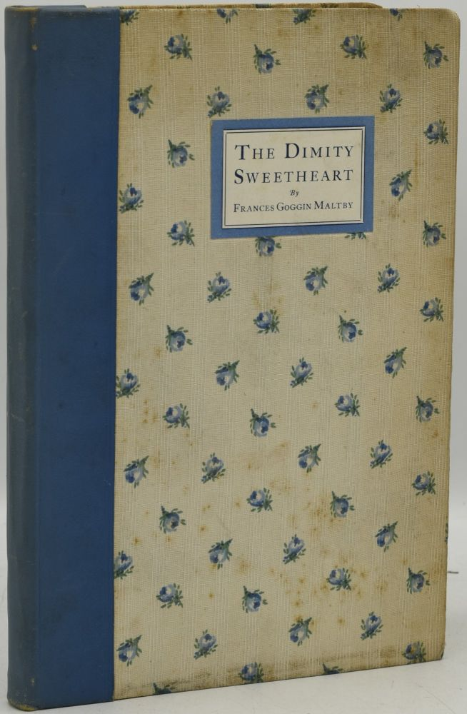THE DIMITY SWEETHEART: O. HENRY'S OWN LOVE STORY. Frances Goggin Maltby, author.