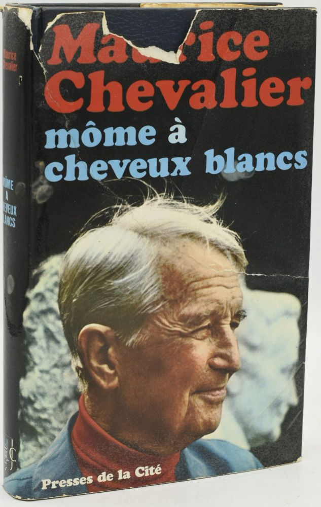MOME A CHEVEUX BLANCS. Maurice Chevalier.