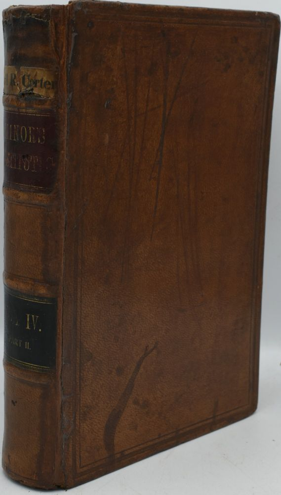 INSTITUTES OF COMMON AND STATUTE LAW. VOLUME IV. THE PRACTICE OF THE LAW IN CIVIL CASES, INCLUDING THE SUBJECT OF PLEADING. IN TWO PARTS. PART II. John B. Minor.