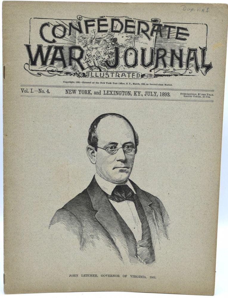 CONFEDERATE WAR JOURNAL, ILLUSTRATED. VOL. I. NO. 4. NEW YORK AND LEXINGTON, KY. JULY 1893.