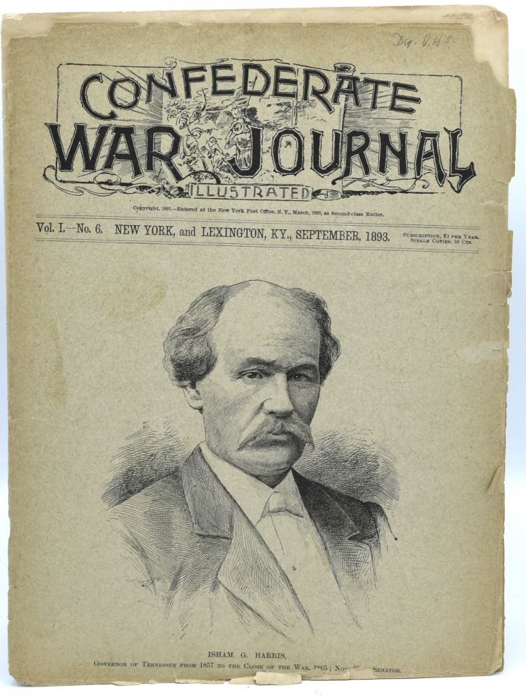 CONFEDERATE WAR JOURNAL, ILLUSTRATED. VOL. I. NO. 6. SEPTEMBER 1893.