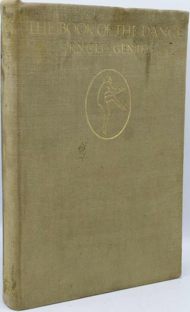 THE BOOK OF THE DANCE. Arnold Genthe.