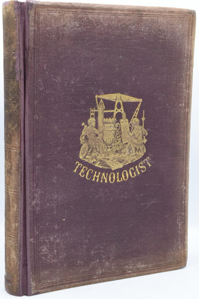 THE TECHNOLOGIST: ESPECIALLY DEVOTED TO ENGINEERING, MANUFACTURING AND BUILDING. VOL. I. NO. 1-12. FEBRUARY THROUGH DECEMBER 15, 1870. | ADVERTISING DIRECTORY OF THE TECHNOLOGIST: A JOURNAL ESPECIALLY DEVOTED TO THE INDUSTRIAL ARTS. (ONE VOLUME)