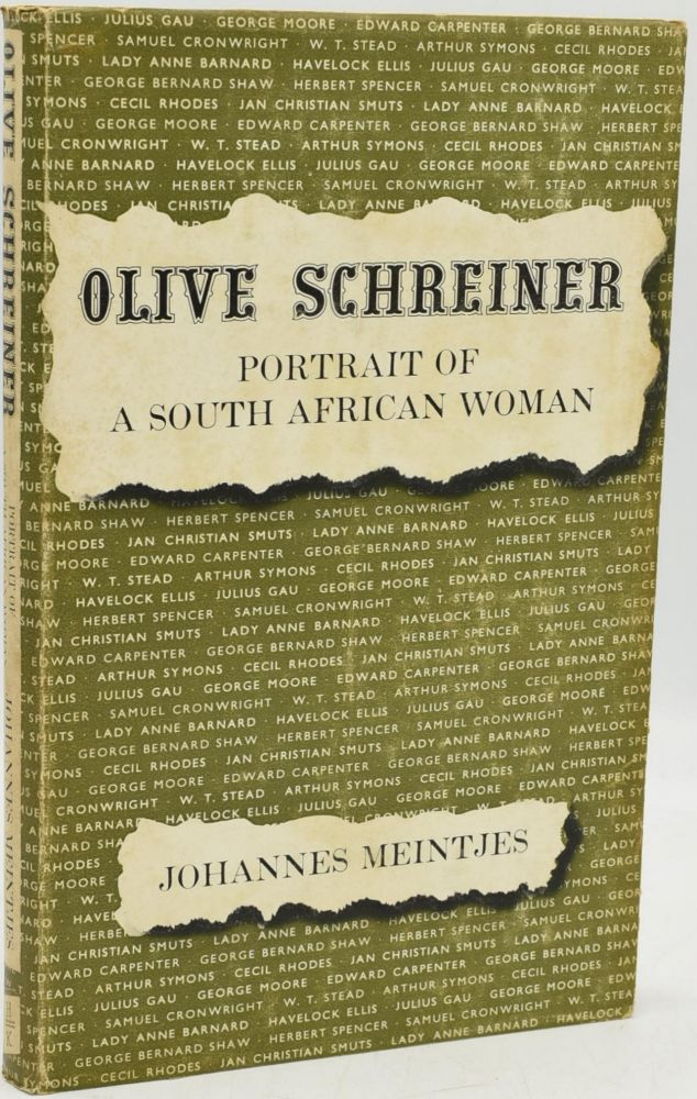 OLIVE SCHREINER. PORTRAIT OF A SOUTH AFRICAN WOMAN. Johannes Meintjes.