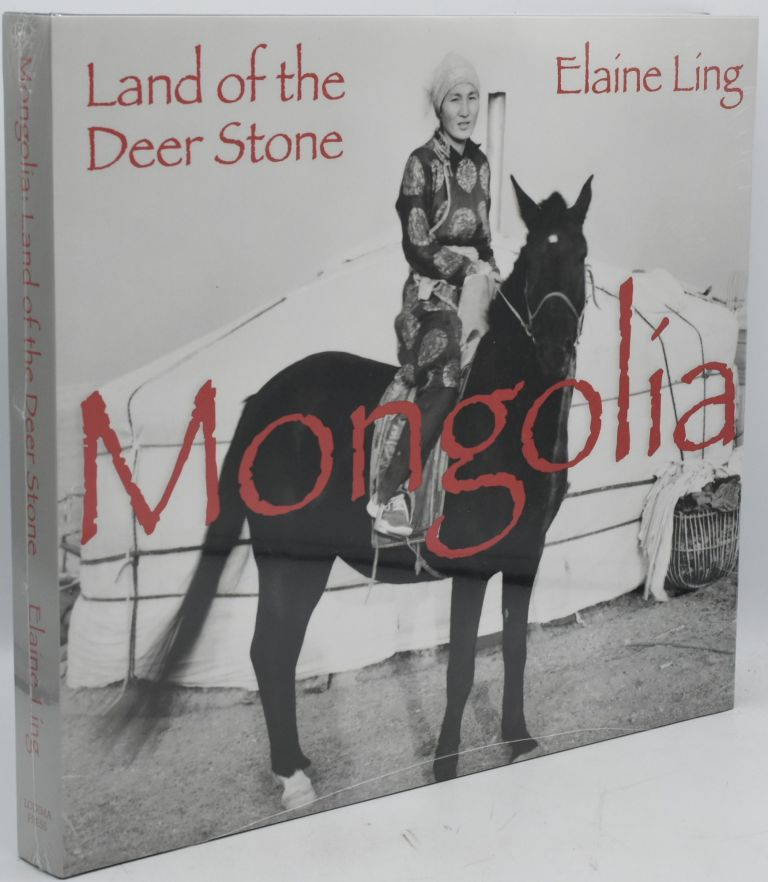 MONGOLIA. LAND OF THE DEER STONE. Elaine Ling.