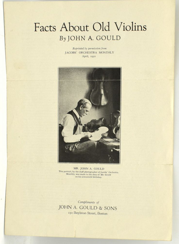 FACTS ABOUT OLD VIOLINS [OFF-PRINT]. John A. Gould.