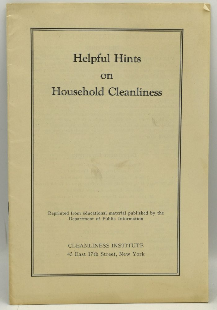HELPFUL HINTS ON HOUSEHOLD CLEANLINESS [OFF-PRINT]. New York Cleanliness Institute.