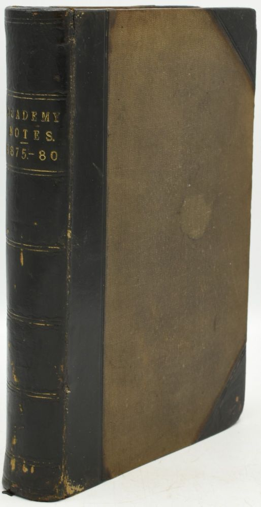 ACADEMY NOTES 1875, 1876, 1877, 1878. 1879, 1880. WITH ILLUSTRATIONS OF SOME OF THE PRINCIPAL PICTURES AT BURLINGTON HOUSE. OR FACSIMILES OF SKETCHES BY THE ARTISTS. (ONE VOLUME). Henry Blackburn.