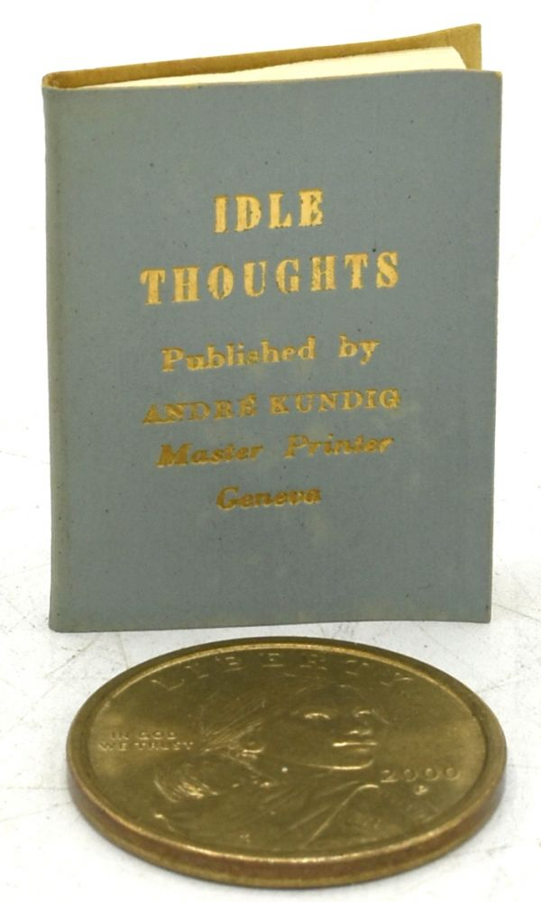 IDLE THOUGHTS.