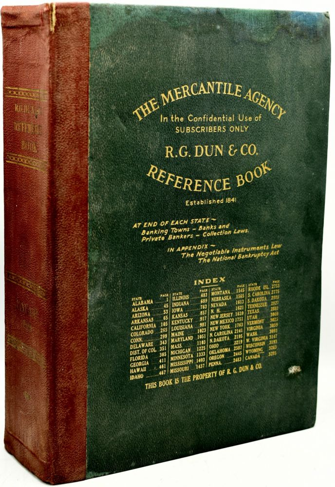 THE MERCANTILE AGENCY REFERENCE BOOK (AND KEY) CONTAINING RATINGS OF MERCHANTS, MANUFACTURERS AND TRADERS GENERALLY THROUGHOUT THE UNITED STATES AND CANADA. COMPLETE MAP AND SKELETON ROUTE MAP OF EACH STATE AND PROVINCE. AT THE END OF EACH STATE WILL BE FOUND A LIST OF BANKS AND BANKERS AND STATE COLLECTION LAWS. THE APPENDIX CONTAINS THE NEGOTIABLE INSTRUMENTS LAW, THE NATIONAL BANKRUPTCY ACT, AND LONG DISTANCE TRAVELERS' ROUTE MAPS. JANUARY, 1929 - VOL. 243. The Mercantile Agency.