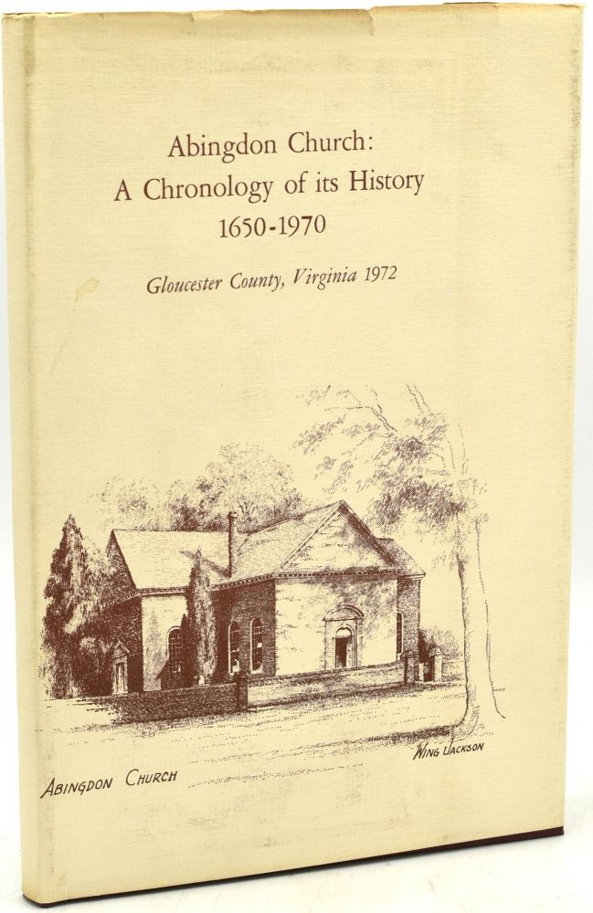 ABINGDON CHURCH: A CHRONOLOGY OF ITS HISTORY 1650-1970.