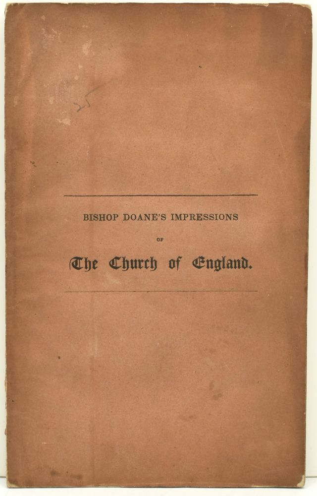 THE GLORIOUS THINGS OF THE CITY OF GOD. THE FIRST SERMON (SIXTEENTH SUNDAY AFTER TRINITY, 26TH SEPTEMBER, 1841) IN ST. MARY'S CHURCH, BURLINGTON, AFTER A BRIEF PILGRIMAGE TO THE CHURCH OF ENGLAND; BY THE RIGHT REV. GEORGE WASHINGTON DOANE, D.D.,LL.D., BISHOP OF NEW JERSEY, AND RECTOR OF THE PARISH. George Washington Doane.