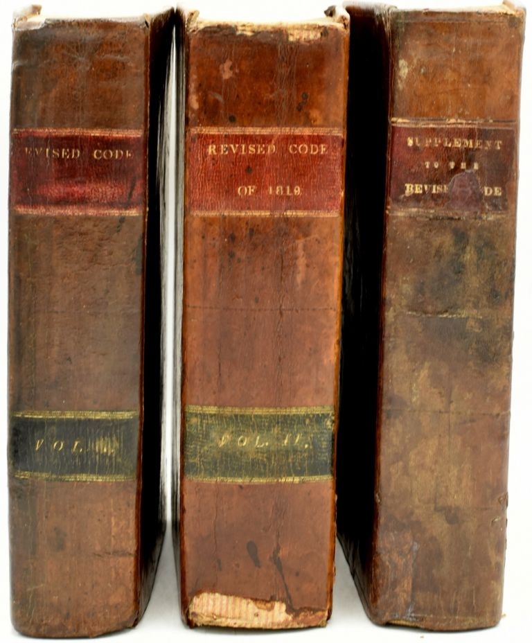 REVISED CODE OF THE LAWS OF VIRGINIA: BEING A COLLECTION OF ALL SUCH ACTS OF THE GENERAL ASSEMBLY, OF A PUBLIC AND PERMANENT NATURE, AS ARE NOW IN FORCE. WITH A GENERAL INDEX [and] SUPPLEMENT TO THE REVISED CODE OF THE LAWS OF VIRGINIA. Benjamin Watkins Leigh, William W. Henning.