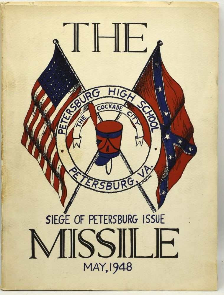 [CIVIL WAR] THE MISSILE. SIEGE OF PETERSBURG ISSUE. MAY NINETEEN HUNDRED AND FORTY-EIGHT. (1948)