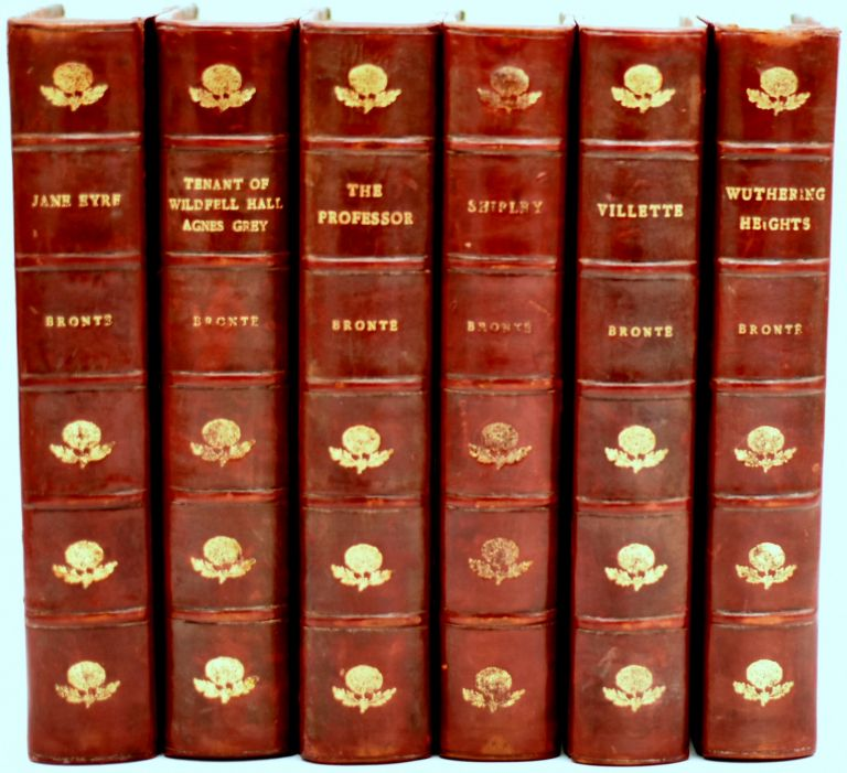 THE NOVELS OF CHARLOTTE, EMILY AND ANNE BRONTE. JANE EYRE, THE PROFESSOR, VILLETE THE TENANT OF WILDFELL HALL WITH AGNES GREY, SHIRLEY, WUTHERING HEIGHTS (6 Volumes). The Bronte Sisters | Edmund Dulac.