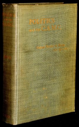 POLITICS AND THE C.A.M.C. (Canadian Army Medical Corps). Colonel Herbert A. Bruce, Hector...