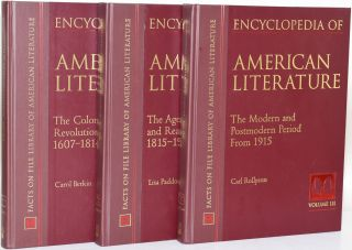 ENCYCLOPEDIA OF AMERICAN LITERATURE The colonial and revolutionary era, 1607-1814 / The age of...