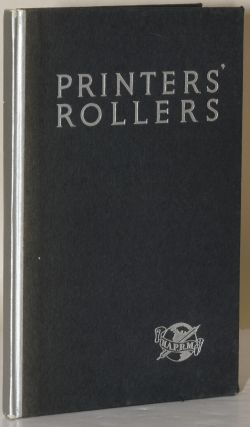 PRINTERS' ROLLERS: A Better Understanding of the Composition Roller. Inc National Association of...