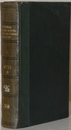 JOURNAL OF THE ROYAL HORTICULTURAL SOCIETY Vol. LVIII. 1933. F. J. Chittenden, V. M. H., F. L. S