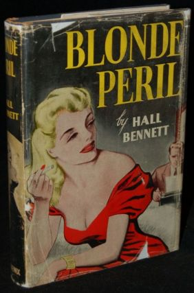 BLONDE PERIL. Hall Bennett