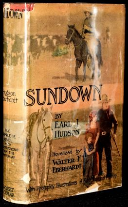 SUNDOWN: An Epic Drama of To-Day. Earl J. Hudson, Walter F. Eberhardt