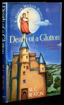 Death of a Glutton. M. C. Beaton