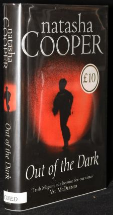 OUT OF THE DARK (Signed; First UK Edition). Natasha Cooper