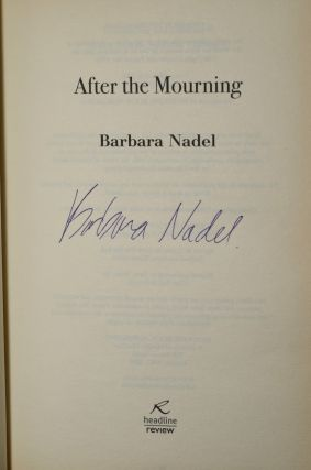 AFTER THE MOURNING (Signed; First UK Edition)