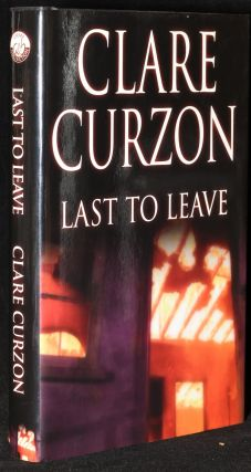LAST TO LEAVE (First UK Edition). Clare Curzon