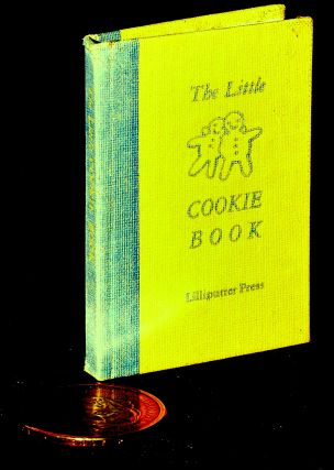 THE LITTLE COOKIE BOOK: Thirty-One Favorite Recipes of a Minibibliophile. Ruth E. Adomeit, Frank...
