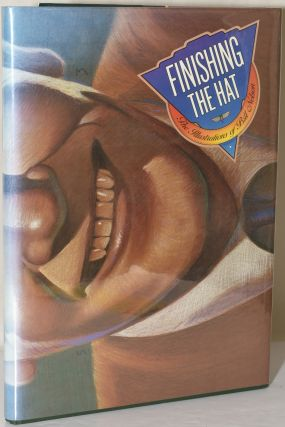 FINISHING THE HAT: The Illustrations of Bill Nelson (signed). Bill Nelson, Harry Stein, text,...
