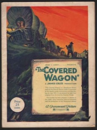 THE COVERED WAGON (Souvenir Booklet). Jesse L. Lasky, James Cruze, Teddy Roosevelt