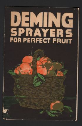 DEMING SPRAYERS FOR PERFECT FRUIT. The Deming Company