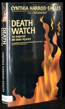 DEATH WATCH; AN INSPECTOR BILL SLIDER MYSTERY. Cynthia Harrod-Eagles