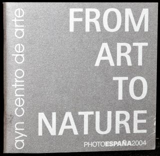 FROM ART TO NATURE (In Spanish) COLECCION DE ARTE Y NATURALEZA. Oscar Alonso Molina