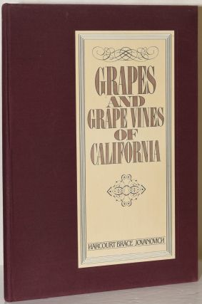 GRAPES AND GRAPE VINES OF CALIFORNIA