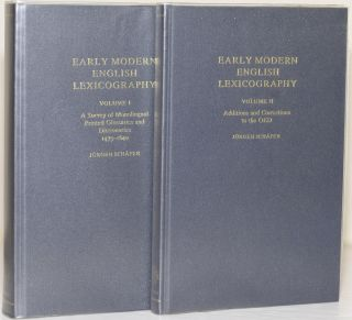 EARLY MODERN ENGLISH LEXICOGRAPHY (2 Volume Set); Vol I: A Survey of Monolingual Printed...