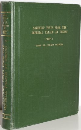 Sanskrit texts from the Imperial Palace at Peking, in the Manchurian, Chinese, Mongolian and...