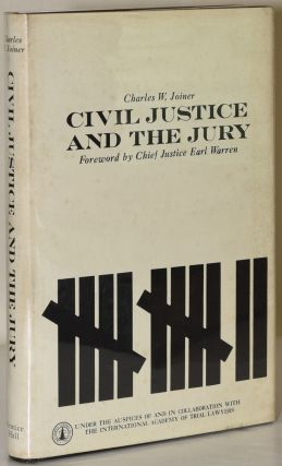 CIVIL JUSTICE AND THE JURY. Charles W. Joiner, Lewis F. Powell.