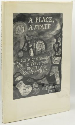 A PLACE, A STATE. Kathleen Raine