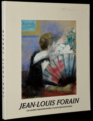 JEAN-LOUIS FORAIN: LES ANNEES IMPRESSIONNISTES (COLLECTION FONDATION DE L'HERMITAGE)(FRENCH...