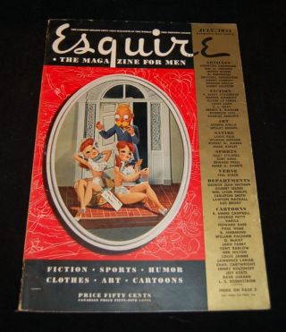 ESQUIRE: The Magazine For Men; July 1941. F. Scott Fitzgerald, Arnold Gingrich, George Petty...