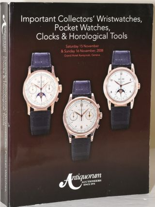 IMPORTANT COLLECTORS' WRISTWATCHES, POCKET WATCHES, CLOCKS & HOROLOGICAL TOOLS. Antiquorum