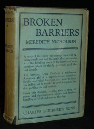 BROKEN BARRIERS. Meredith Nicholson, author