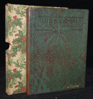 LITTLE JOURNEYS TO THE HOMES OF GOOD MEN AND GREAT, BOOK ONE [1]: GEORGE ELIOT, THOMAS CARLYLE, JOHN RUSKIN, W. E. GLADSTONE, J. M. W. TURNER, JONATHAN SWIFT & WALT WHITMAN. Elbert Hubbard.