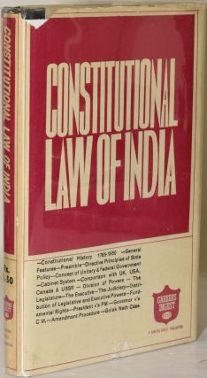ESSENTIALS OF CONSTITUTIONAL LAW OF INDIA: The Basic Text with Commentaries on All Important...