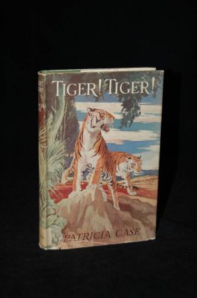 TIGER! TIGER! Patricia Case, author
