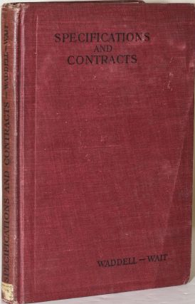 SPECIFICATIONS AND CONTRACTS: INCLUDING EXAMPLES FOR PRACTICE IN SPECIFICATION AND CONTRACT...